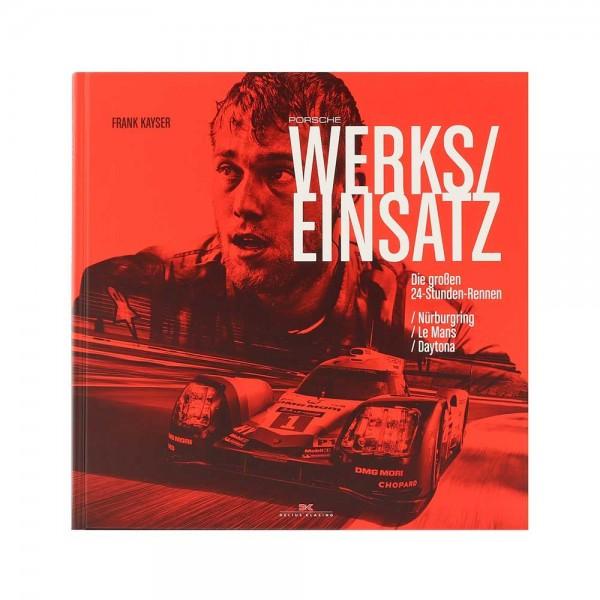 Porsche Werkseinsatz - by Frank Kayser