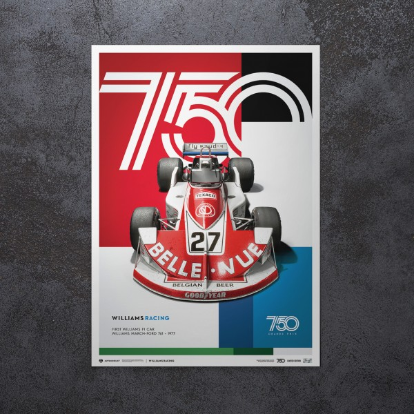 Poster Williams Racing - March Ford 761 - Formula 1 1977 - Limited Edition