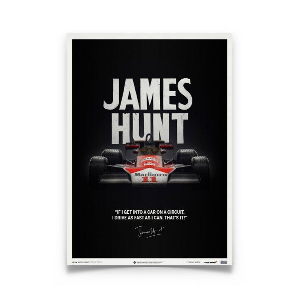 James Hunt - McLaren M23 - Quote - Japanese GP - 1976 - Limited Poster