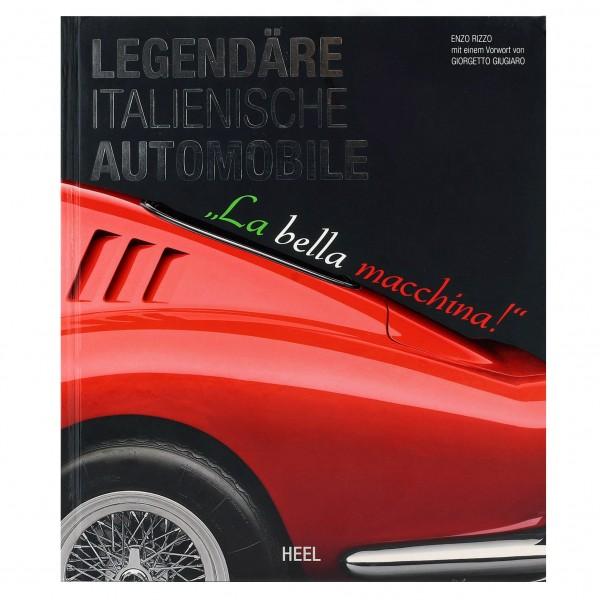 Book Legendäre italienische Automobile: La bella macchina!