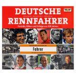 100 Jahre Deutsche Rennfahrer Porträts, Bilder und Erfolge