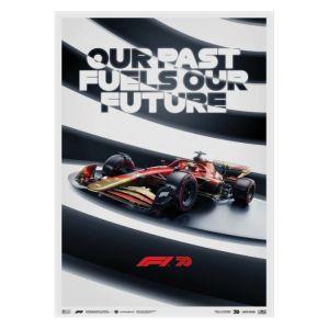 Affiche Formule 1 - Notre passé détermine notre avenir - 70e anniversaire