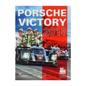 Porsche Victory 2016 (24h LeMans) - par R. De Boer, T. Upietz