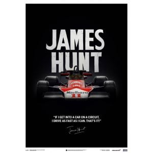 James Hunt - McLaren M23 - Citation - Japanese GP - 1976 - Affiche limitée