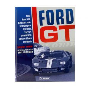 Ford GT von Preston Lerner und Dave Friedman