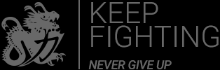 Keep Fighting - Never giv up